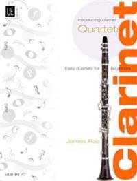 Introducing Clarinet Quartets
