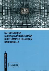 Kotoutumisen seurantajärjestelmän kehittäminen Helsingin kaupungilla
