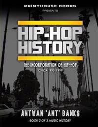 Hip-Hop History (Book 2 of 3)