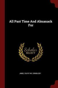 All Past Time and Almanack for