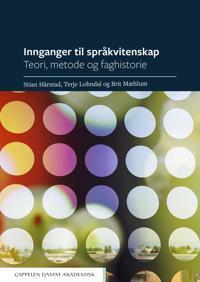 Innganger til språkvitenskap - Stian Hårstad, Terje Lohndal, Brit Mæhlum pdf epub