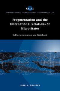 Fragmentation and the International Relations of Micro-States