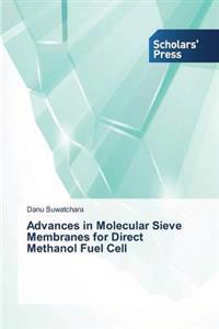Advances in Molecular Sieve Membranes for Direct Methanol Fuel Cell