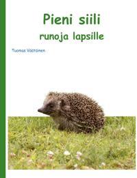 Pieni siili: runoja lapsille