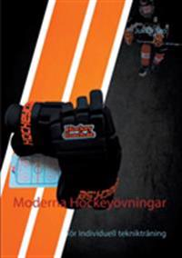 Moderna Hockeyövningar : för Individuell teknikträning