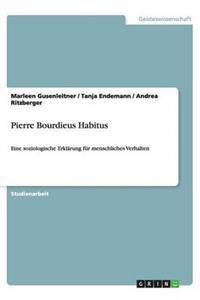 Pierre Bourdieus Habitus