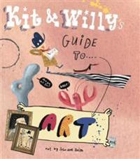 Kit and willys guide to art