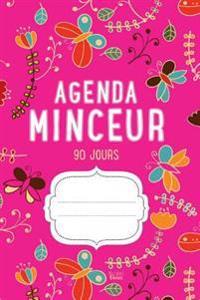 Agenda Minceur 90 Jours: Journal Alimentaire Et D'Activite Sportive (Magenta)