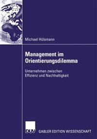 Management Im Orientierungsdilemma