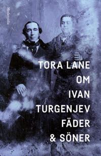 Om Fäder och söner av Ivan Turgenjev