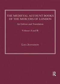 Medieval Account Books of the Mercers of London