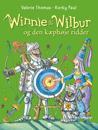 Winnie og Wilbur og den kæphøje ridder