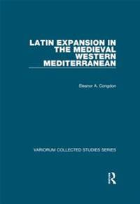 Latin Expansion in the Medieval Western Mediterranean