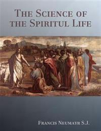 Science of the Spiritul Life