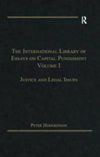 International Library of Essays on Capital Punishment, Volume 1
