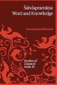 Sabdapramana: Word and Knowledge
