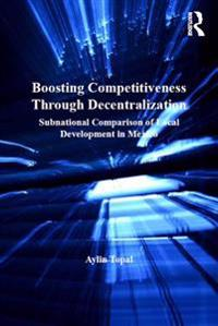Boosting Competitiveness Through Decentralization