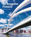 Så byggdes Finland