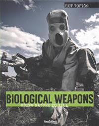 Biological Weapons: Using Nature to Kill