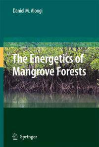 The Engergetics of Mangrove Forests