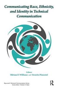Communicating Race, Ethnicity, and Identity in Technical Communication