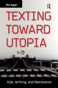 Texting Toward Utopia