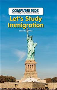 Let's Study Immigration: Collecting Data