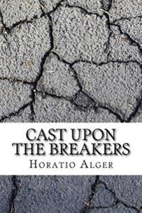 Cast Upon the Breakers