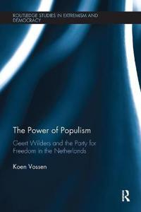 The Power of Populism: Geert Wilders and the Party for Freedom in the Netherlands