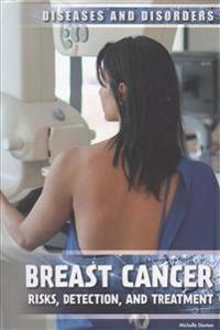 Breast Cancer: Risks, Detection, and Treatment