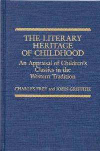 The Literary Heritage of Childhood