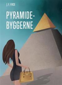 Pyramidebyggerne - Jon Fredrik Fikse | Ridgeroadrun.org