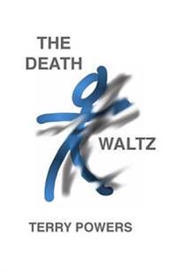 The Death Waltz