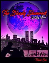 Bloody Shamrock: Volume One