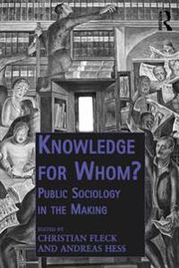 Knowledge for Whom?