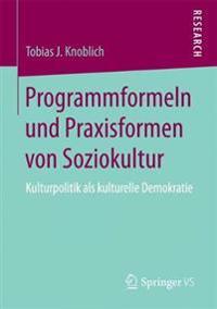 Programmformeln Und Praxisformen Von Soziokultur