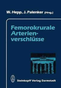 Femorokrurale Arterienverschlusse