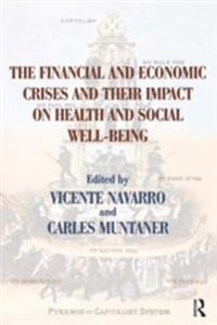 Financial and Economic Crises and Their Impact on Health and Social Well-Being