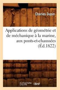 Applications de G om trie Et de M chanique   La Marine, Aux Ponts-Et-Chauss es ( d.1822)