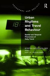 Urban Rhythms and Travel Behaviour