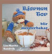 Bjørnen Tor Blir Meisterbakar