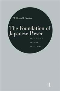 Foundation of Japanese Power: Continuities, Changes, Challenges