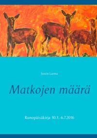 Matkojen määrä: Runopäiväkirja 30.3.-6.7.2016