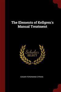 The Elements of Kellgren's Manual Treatment