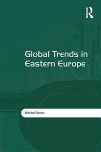Global Trends in Eastern Europe