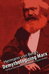 Demythologizing Marx