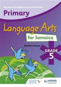 Primary Language Arts for Jamaica: Grade 5 Student's Book