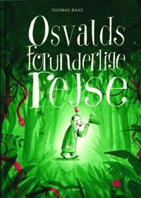 Osvalds forunderlige rejse