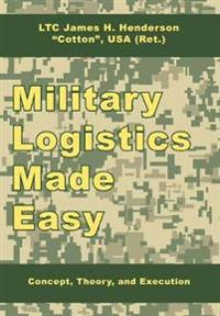 Military Logistics Made Easy