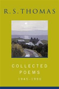Collected poems: 1945-1990 r.s.thomas - collected poems : r s thomas